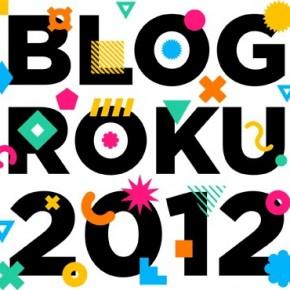 "Zagłosuj na mój blog w konkursie ""Blog Roku 2012"""