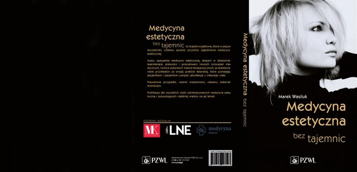 """Premiera książki """"Medycyna estetyczna bez tajemnic"""""""